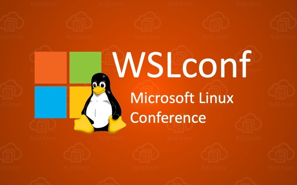 Microsoft Linux conference WSLconf will be held from March 10 to 11, 2020 for the first time